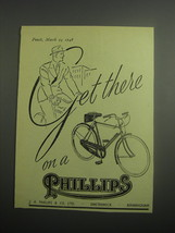 1948 Phillips Bicycles Ad - Get there on a Phillips - $14.99