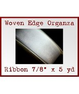 White Woven Edge Organza Craft Ribbon 7/8 x 5yd - $1.75