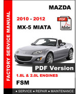 MAZDA MX5 MIATA 2010 2011 2012 ULTIMATE FACTORY SERVICE REPAIR WORKSHOP MANUAL - $14.95