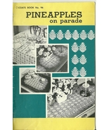 Pineapples On Parade Coats Crochet Book No. 96 Vintage - $9.98