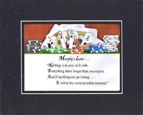 [Motivational Sayings] - Murphy's Law . . . 8 x 10 Inches Sayings set in Doub... - $10.95