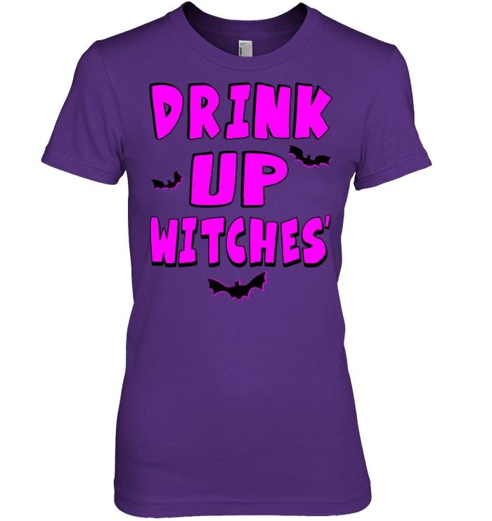 Drink Up Witches Halloween Funny Costume Drunk Tshirt