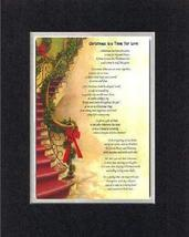 Touching and Heartfelt Poem for Christmas - [Christmas is a Time for Lov... - $19.95