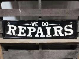 We Do Repairs Metal Sign Vintage Style Embossed Sign - $32.66