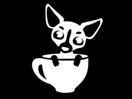 CHIHUAHUA IN A TEACUP Vinyl Decal high quality CHOOSE SIZE COLOR - $2.58+