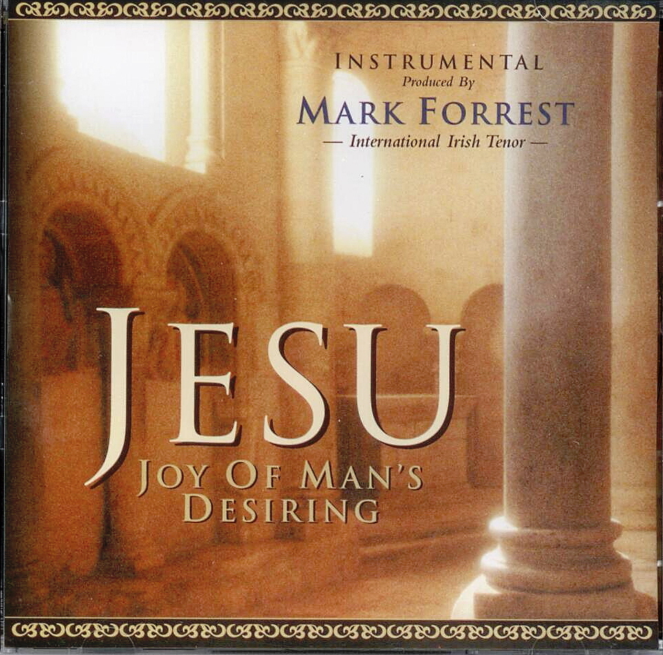 Jesu   joy of man s desiring by mark forrest