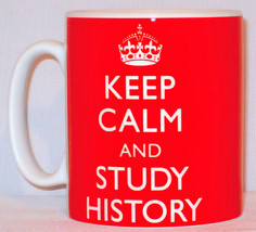 Keep Calm And Study History Mug Can Personalise Great Student University... - $11.84
