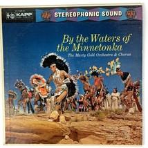 The the Waters of the Minnetonka Vinyl LP Record 33rpm Kapp Recording  - $5.00