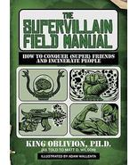 The Supervillain Field Manual: How to Conquer (... - $5.95