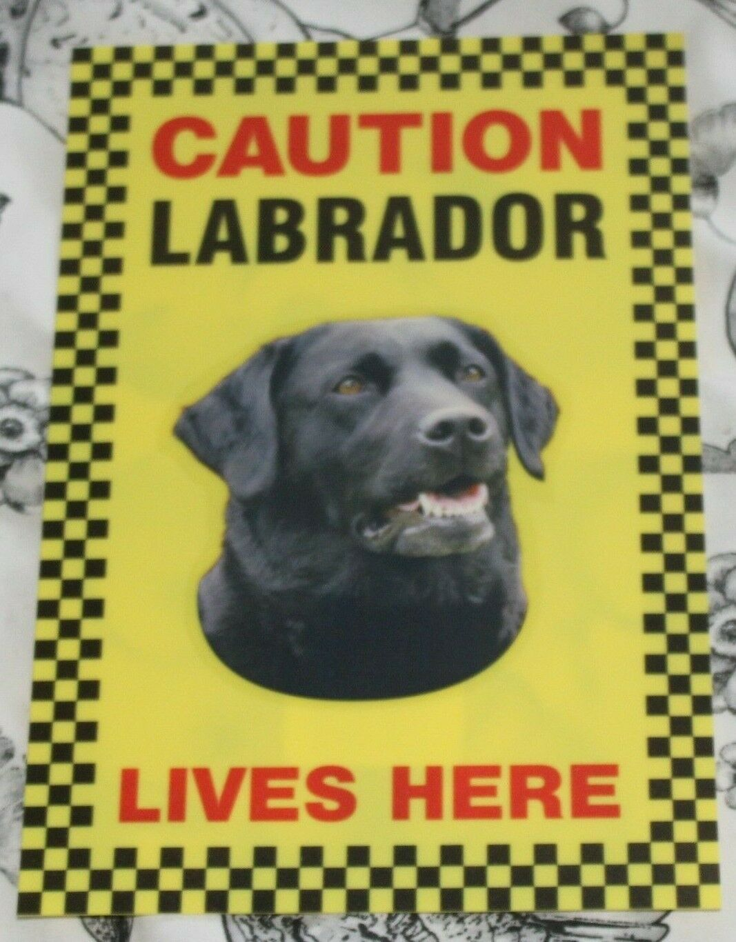 Primary image for CAUTION BLACK LABRADOR LIVES HERE -  DOG SIGN