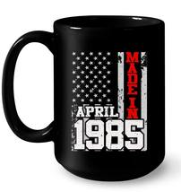 Made In Legends Born In APRIL 1985 Vintage 33 Yrs Years Old Gift Coffee Mug - $13.99+