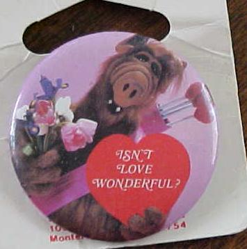 Alf Isn't Love Wonderful Pin Pinback