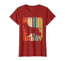 Dog Fashion - Daddy Cocker Spaniel. Shirt Vintage Gift For Dad Love Dog ... - $19.95+