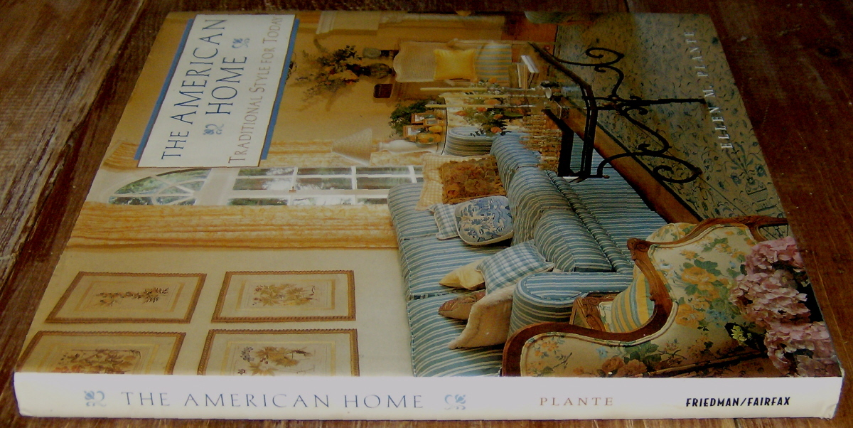 The American Home Traditional Style for Today Collectible Book