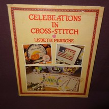 Celebrations Cross-Stitch Lisbeth Perrone Book 1988 Holidays Easter Patt... - $9.41