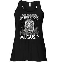 Native Blood Was Born In August Flowy Racerback Tank Leo Pride - $26.95+