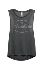 Thread Tank Aim For The Mountains Don't Look Back Women's Sleeveless Muscle Tank - $24.99+