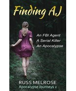 Finding AJ by Russ Melrose 2018 Apocalypse Journeys 2 SIGNED Paperback - $13.99