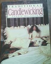 Traditional Candlewicking [Hardcover] Meldrum, Sandie image 1