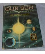Child's Illustrated Golden Picture Book, Our Sun 1957 Jene Lyon - $6.95