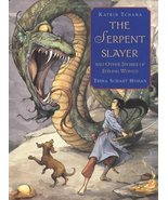 The Serpent Slayer: and Other Stories of Strong Women Tchana, Katrin and... - $40.78