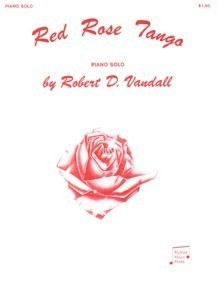 Red Rose Tango Level 2 Piano Solo Sheet Robert Vandall