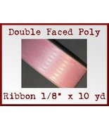Light Pink Double Faced Poly Ribbon 1/8 x 10 yd - $1.48