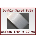 White Double Faced Poly Ribbon 1/8 x 10 yd - $1.48