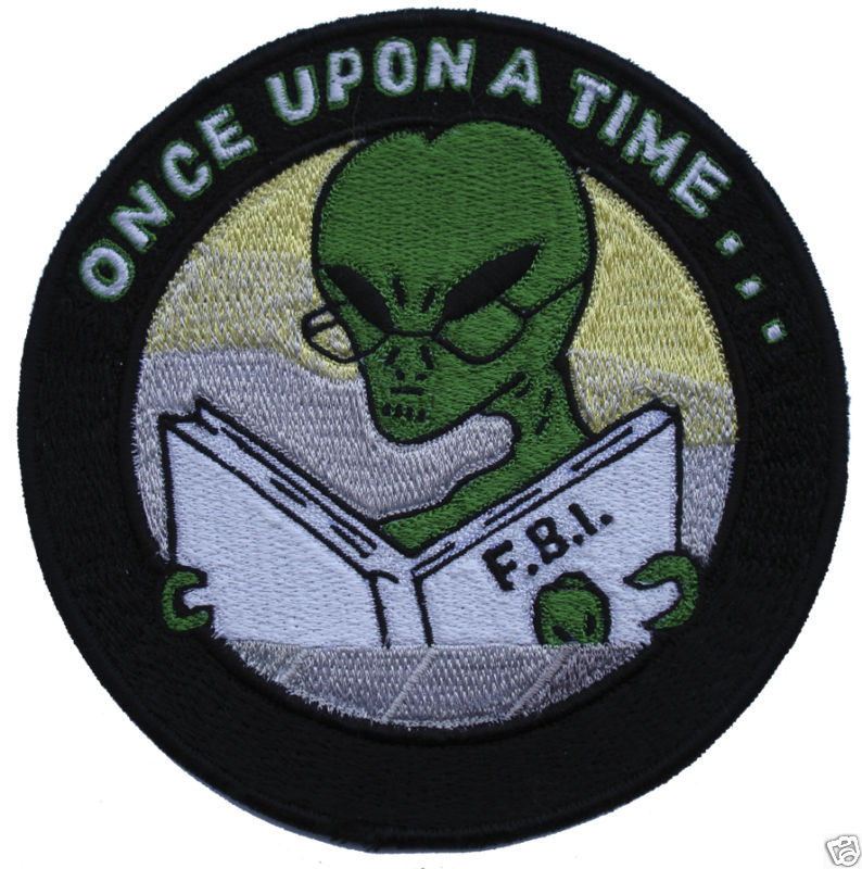 "UFO ALIEN READING FBI MANUAL 5"" PATCH ONCE UPON A TIME"