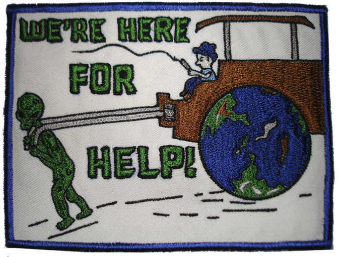 "UFO ALIEN WE'RE HERE FOR HELP 5"" PATCH"