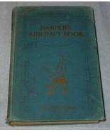 Design Illustrated Harper's Aircraft Book 1913 Hyatt Verrill - $24.95
