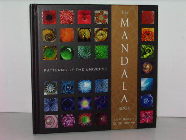The Mandala Book - Patterns of the Universe by - Lori Bailey Cunningham