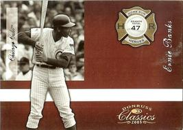 2005 donruss chicago cubs ernie banks serial # 48/50 - $29.99