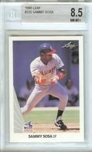 1990 Leaf Chicago Cubs Sammy Sosa Rookie Beckett 8.5 Graded - $19.99