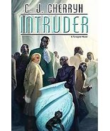 Intruder by C. J. Cherryh (2012, Hardcover) For... - $8.00