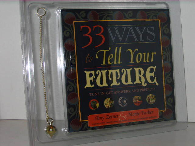 33 Ways to Tell Your Future - by - Amy Zerner and Monte Farber