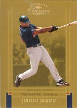2005 DONRUSS TWINS TORII HUNTER SERIAL # 44/50 - $19.99