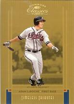 2005 DONRUSS ATLANTA BRAVES ADAM LAROCHE SERIAL # 27/50 - $19.99