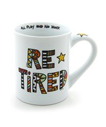 """Our Name is Mud """"Retired"""" Cuppa Doodle Porcelain Mug, 16 oz. - $11.43"""