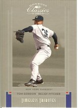 2005 donruss new york yankees tom gordon serial # 100/100 this is the la... - $9.99