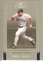 2005 donruss seattle mariners raul ibanez now with phillies serial # 45/100 - $9.99