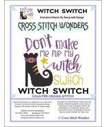 Witch Switch halloween cross stitch chart Cross Stitch Wonders - $5.00