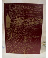 Lac Ste. Anne Alberta History Book Genealogy Family Tree Spirit and Trails  - $149.95