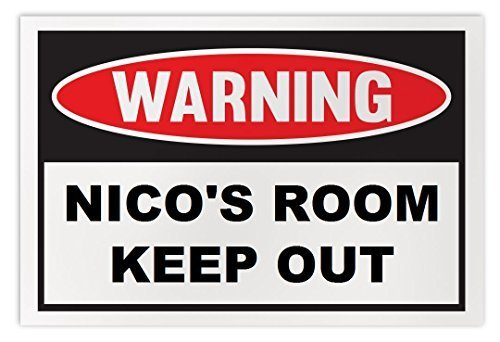 Personalized Novelty Warning Sign: Nico's Room Keep Out - Boys, Girls, Kids, Chi