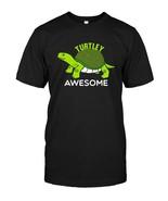 Turtley Awesome Funny Turtle TShirt - $17.99+