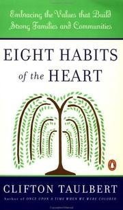 Eight Habits of the Heart [Paperback] [Jan 01, 1997] Taulbert, Clifton