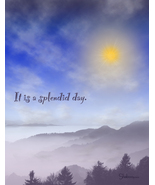 A Splendid Day - Unique Birthday Card - $4.25