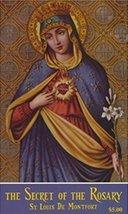 The Secret of the Rosary [Paperback] Saint Louis De Montfort - $5.16