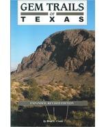 Gem Trails of Texas ~ Rock Hounding - $12.95