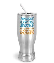 PixiDoodle Fast Bikes Dirt Bikes for Fast Riders - Racing Pilsner Tumbler with S - $30.39